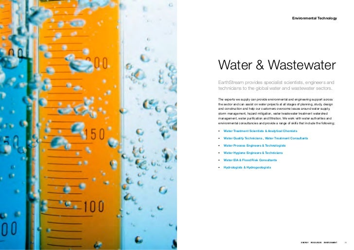 Environmental TechnologyWater & WastewaterEarthStream provides specialist scientists, engineers andtechnicians to the glob...