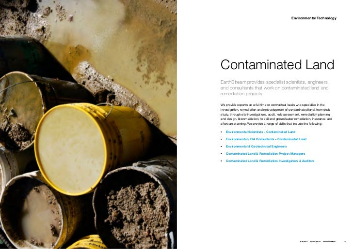Environmental TechnologyContaminated LandEarthStream provides specialist scientists, engineersand consultants that work on...