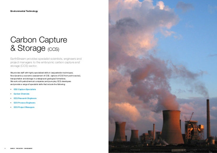 Environmental Technology     Carbon Capture     & Storage (CCS)     EarthStream provides specialist scientists, engineers ...