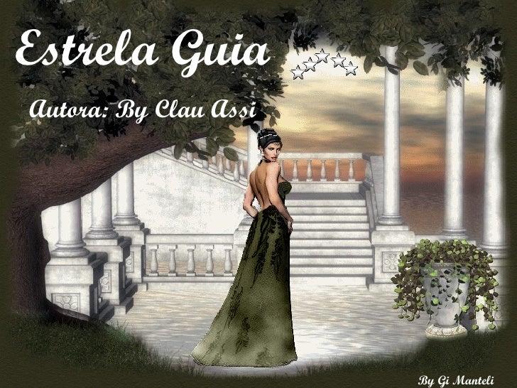 Estrela Guia Autora: By Clau Assi
