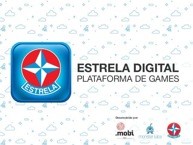 ESTRELA DIGITALPLATAFORMA DE GAMES       Desenvolvido por: