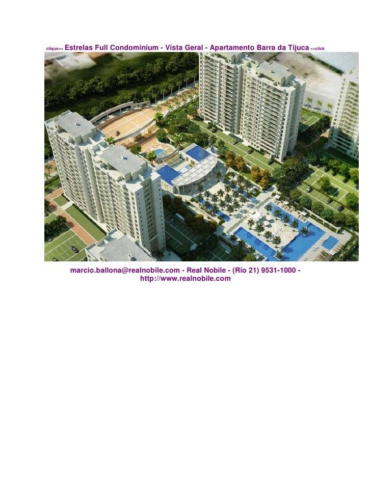 clique>>   Estrelas Full Condominium - Vista Geral - Apartamento Barra da Tijuca <<click                 marcio.ballona@re...