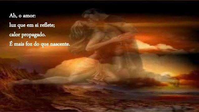 esvanecida luz, refletida num cristal que brilhou, aqueceu, foi ao céu, se espedaçou, caiu no mar.