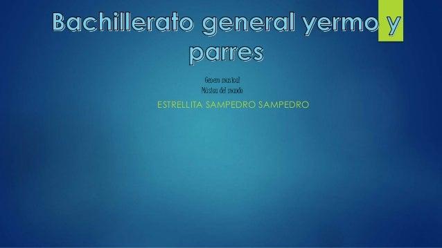 ESTRELLITA SAMPEDRO SAMPEDRO Genero musical Música del mundo
