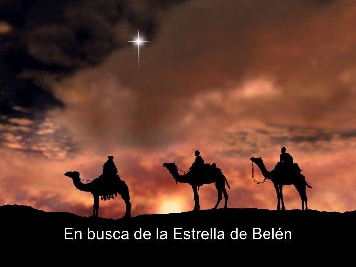 En busca de la Estrella de Belén Por Lonnie Pacheco
