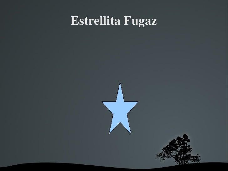 Estrellita Fugaz