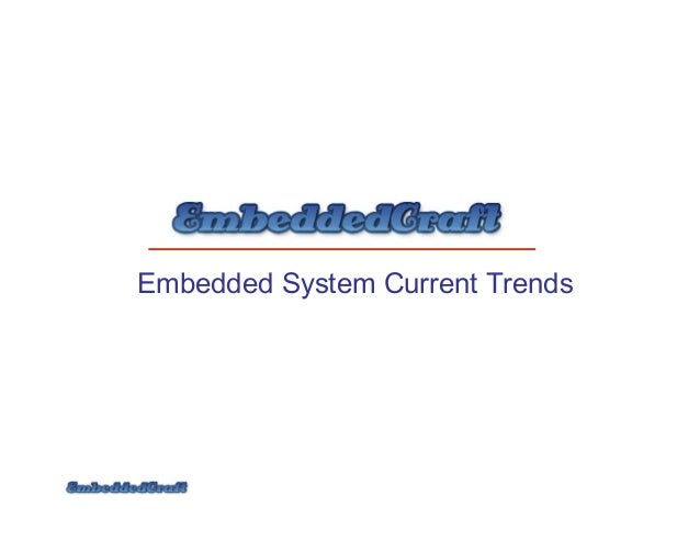 Embedded System Current Trends