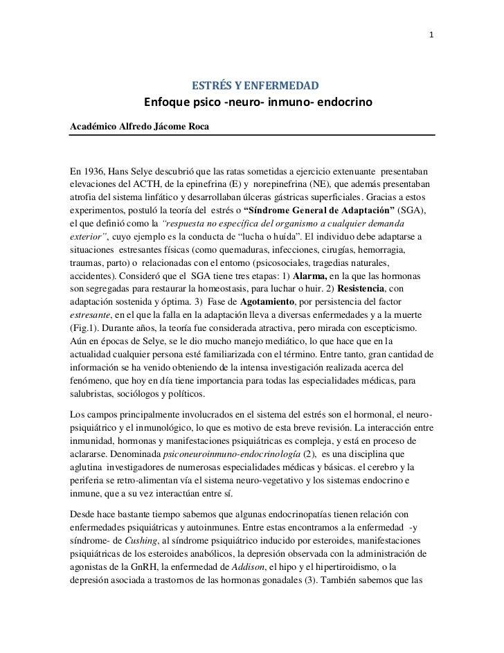 1                               ESTRÉS Y ENFERMEDAD                   Enfoque psico -neuro- inmuno- endocrinoAcadémico Alf...