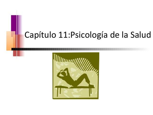 Capítulo 11:Psicología de la Salud