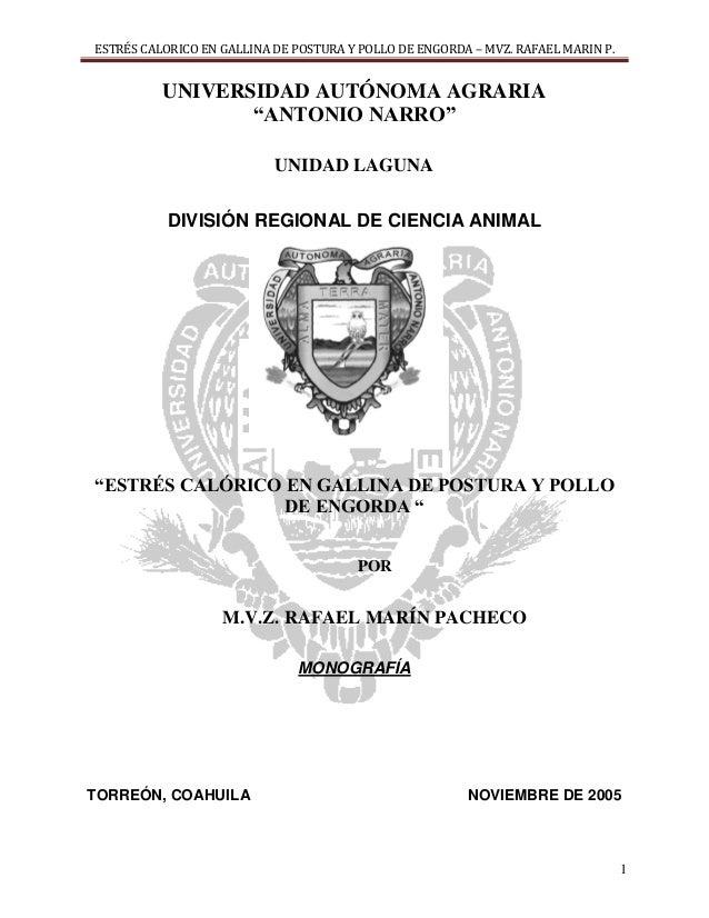 ESTRÉS CALORICO EN GALLINA DE POSTURA Y POLLO DE ENGORDA – MVZ. RAFAEL MARIN P.          UNIVERSIDAD AUTÓNOMA AGRARIA     ...