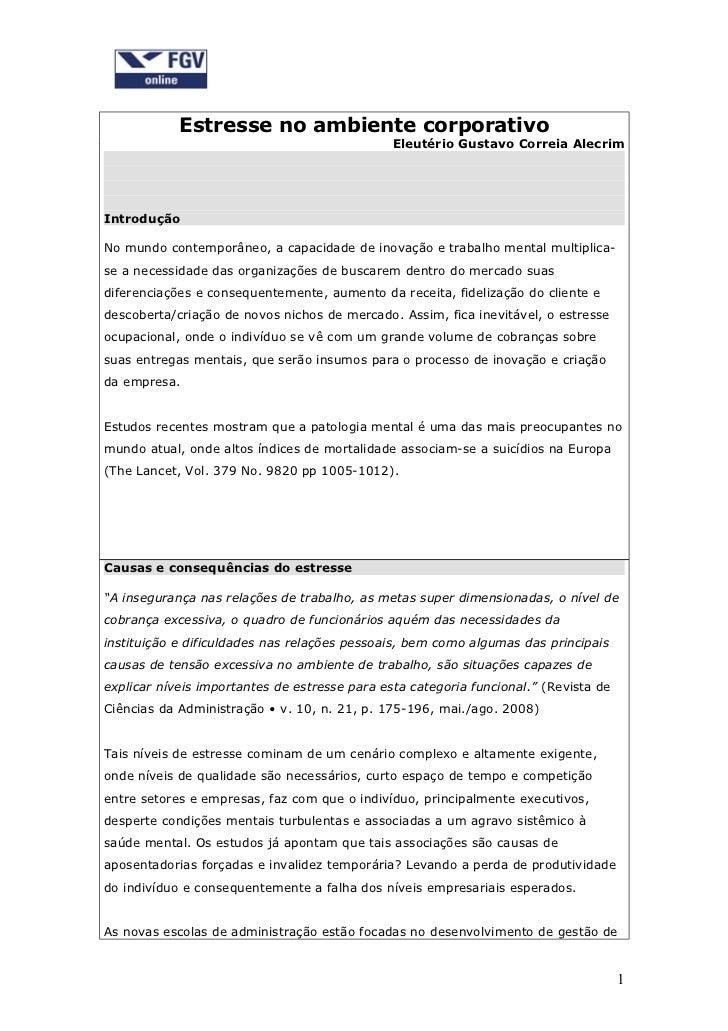 Estresse no ambiente corporativo                                               Eleutério Gustavo Correia AlecrimIntrodução...