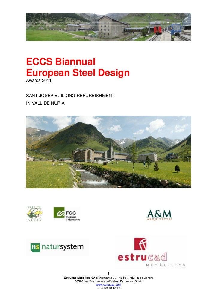 ECCS BiannualEuropean Steel DesignAwards 2011SANT JOSEP BUILDING REFURBISHMENTIN VALL DE NÚRIA                            ...