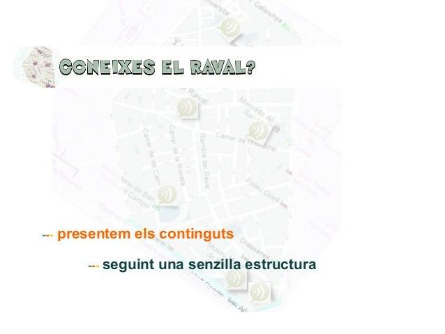 --- presentem els continguts --- seguint una senzilla estructura