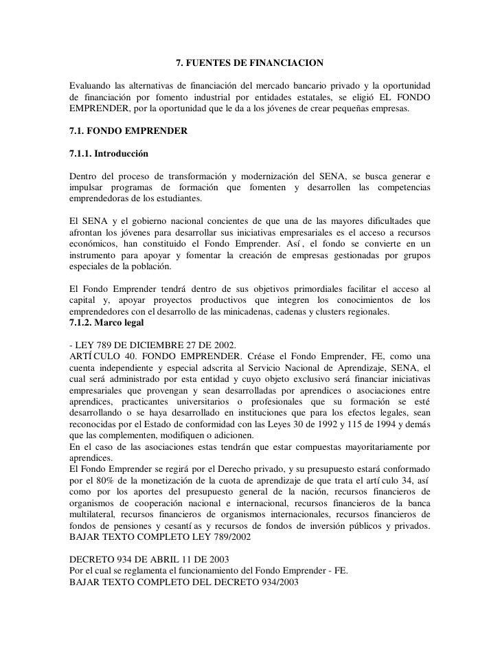 7. FUENTES DE FINANCIACION  Evaluando las alternativas de financiación del mercado bancario privado y la oportunidad de fi...