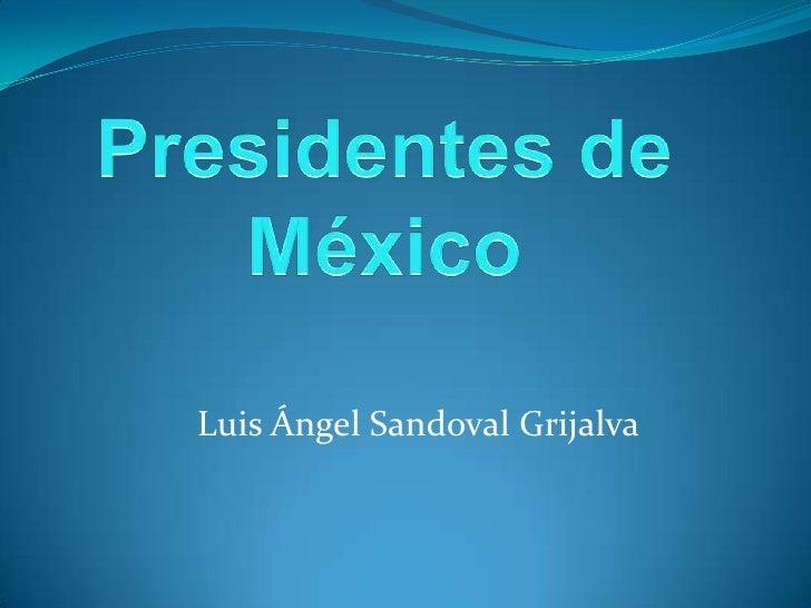 Luis Ángel Sandoval Grijalva
