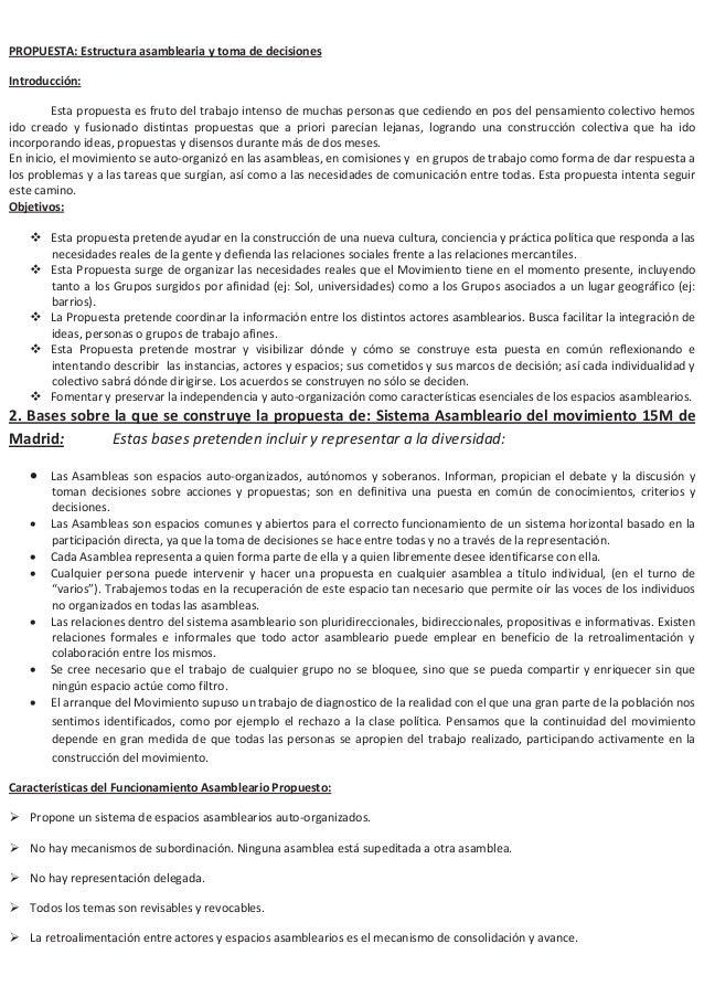 PROPUESTA: Estructura asamblearia y toma de decisionesIntroducción:Esta propuesta es fruto del trabajo intenso de muchas p...