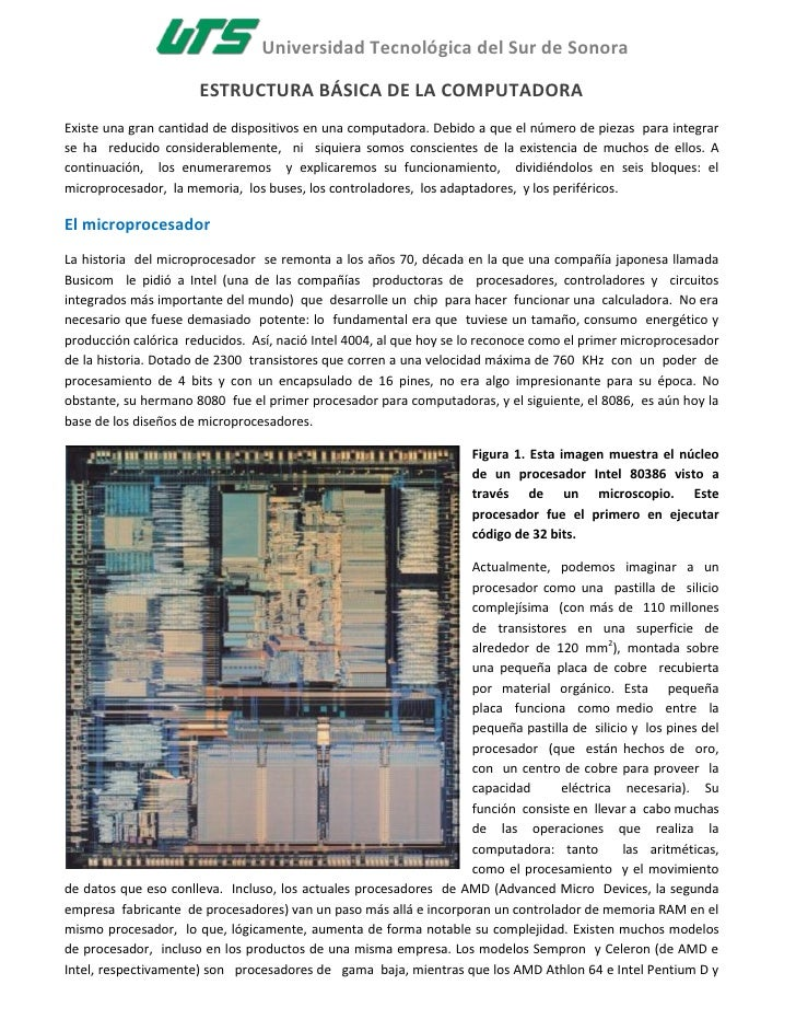 Universidad Tecnológica del Sur de Sonora                        ESTRUCTURA BÁSICA DE LA COMPUTADORA Existe una gran canti...