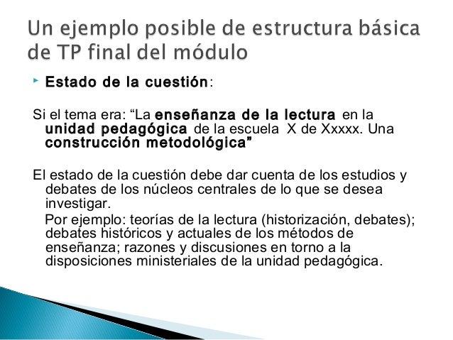 """ Estado de la cuestión: Si el tema era: """"La enseñanza de la lectura en la unidad pedagógica de la escuela X de Xxxxx. Una..."""