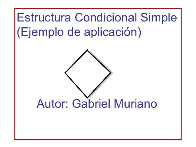 Estructura Condicional Simple