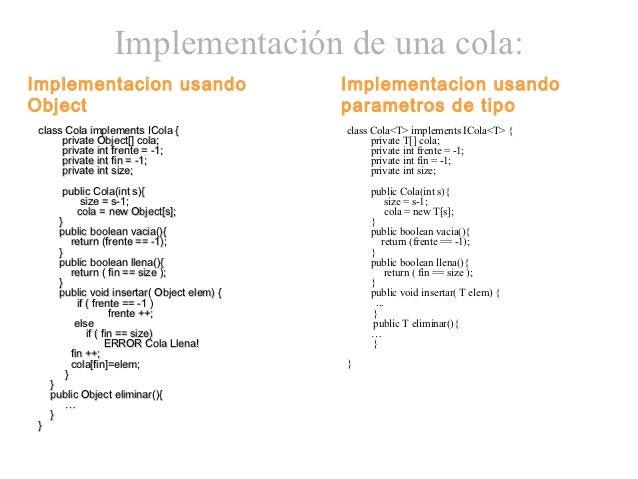 Implementación de una cola:Implementacion usando                        Implementacion usandoObject                       ...