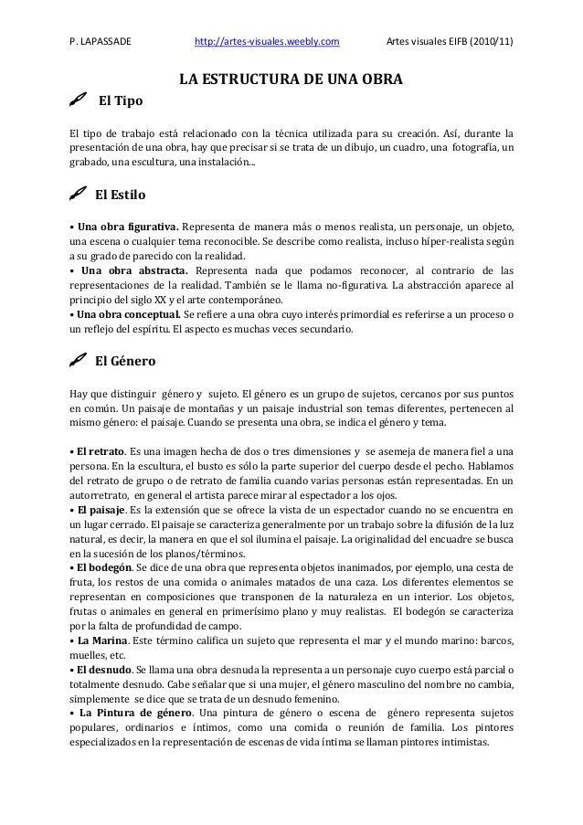 P. LAPASSADE  http://artes-visuales.weebly.com  Artes visuales EIFB (2010/11)  LA ESTRUCTURA DE UNA OBRA    El Tipo  El t...