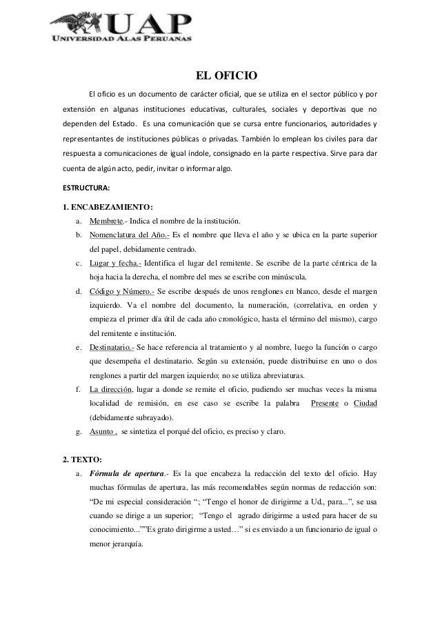EL OFICIOEl oficio es un documento de carácter oficial, que se utiliza en el sector público y porextensión en algunas inst...