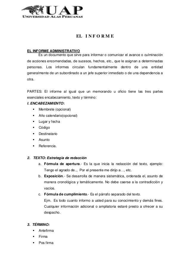 EL I N F O R M EEL INFORME ADMINISTRATIVOEs un documento que sirve para informar o comunicar el avance o culminaciónde acc...