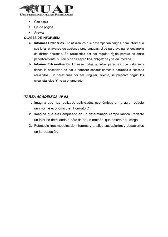  Con copia Pie de página AnexosCLASES DE INFORMES:a. Informes Ordinarios.- Lo utilizan los que desempeñan cargos, para ...