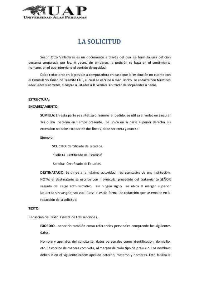 LA SOLICITUDSegún Otto Valladares es un documento a través del cual se formula una peticiónpersonal amparada por ley. A ve...