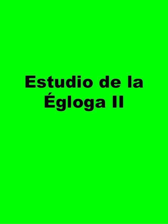 Estudio de la Égloga II