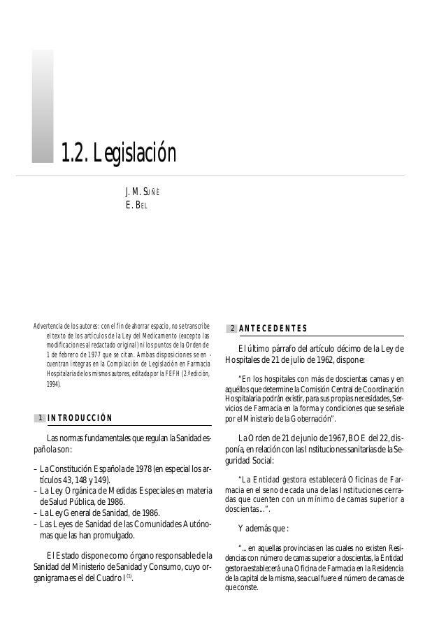 J. M. SUÑÉ E. BEL 1.2. Legislación1.2. Legislación Advertencia de los autores: con el fin de ahorrar espacio, no se transc...