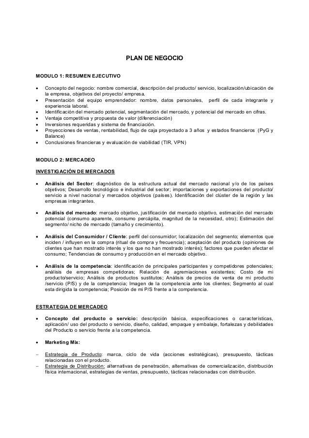 PLAN DE NEGOCIOMODULO 1: RESUMEN EJECUTIVO•   Concepto del negocio: nombre comercial, descripción del producto/ servicio, ...
