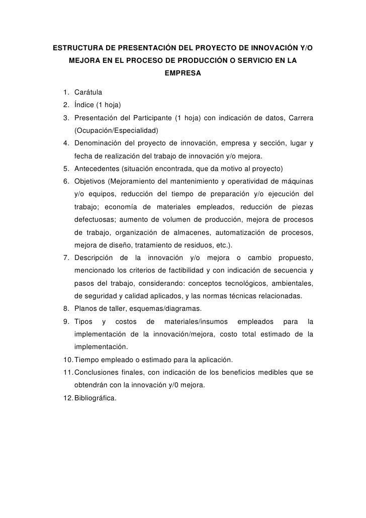 ESTRUCTURA DE PRESENTACIÓN DEL PROYECTO DE INNOVACIÓN Y/O MEJORA EN EL PROCESO DE PRODUCCIÓN O SERVICIO EN LA EMPRESA<br /...