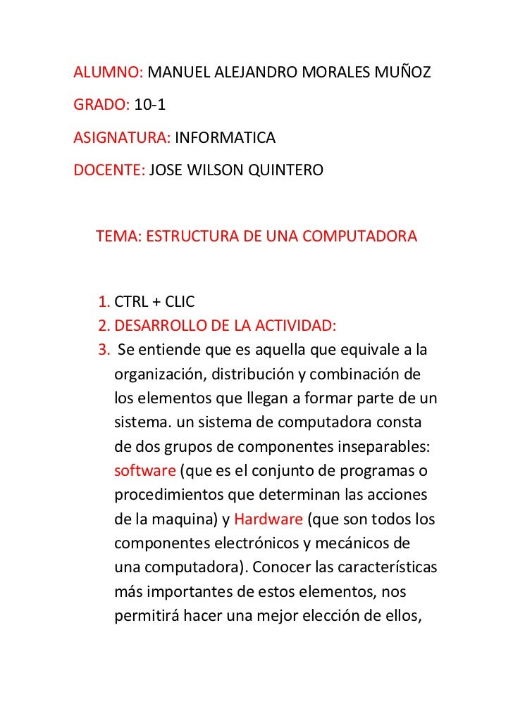 ALUMNO: MANUEL ALEJANDRO MORALES MUÑOZ<br />GRADO: 10-1<br />ASIGNATURA: INFORMATICA<br />DOCENTE: JOSE WILSON QUINTERO<br...