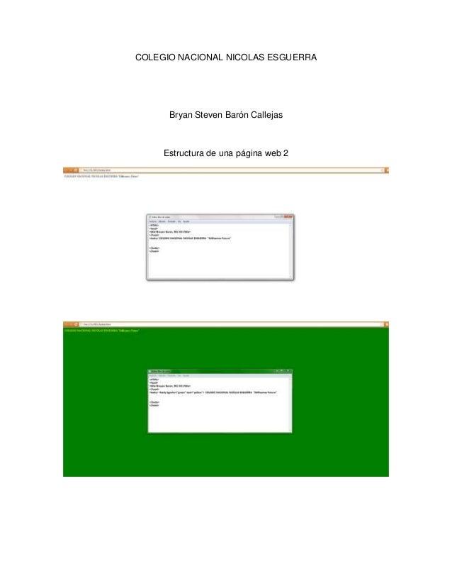 COLEGIO NACIONAL NICOLAS ESGUERRA      Bryan Steven Barón Callejas     Estructura de una página web 2
