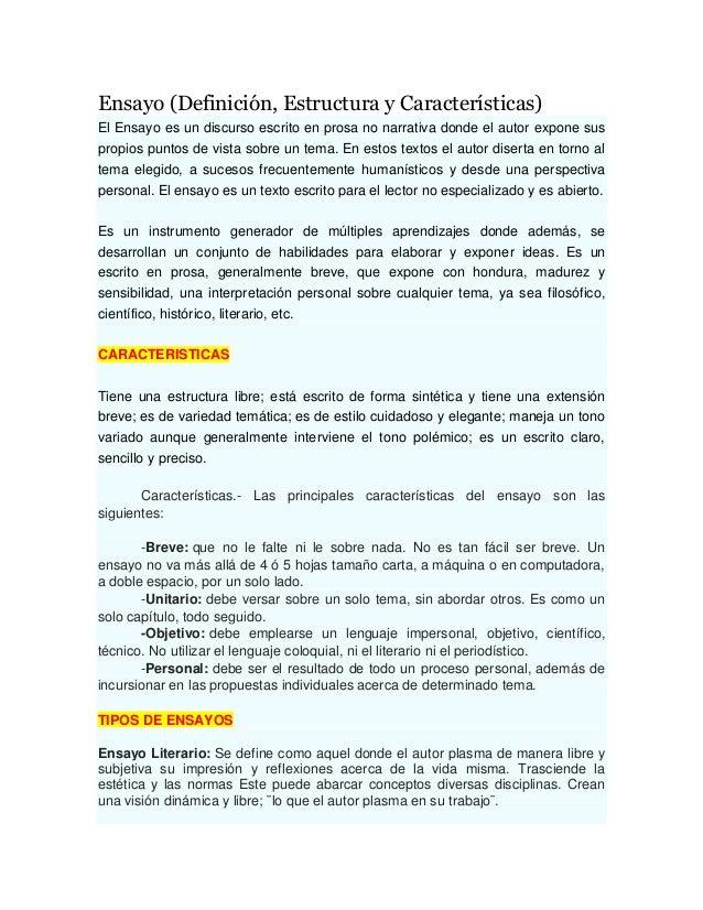 Ensayo (Definición, Estructura y Características) El Ensayo es un discurso escrito en prosa no narrativa donde el autor ex...