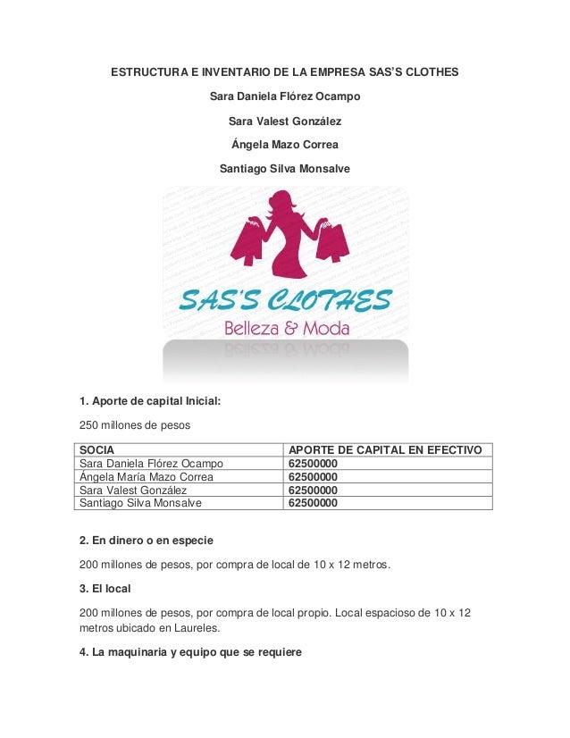 ESTRUCTURA E INVENTARIO DE LA EMPRESA SAS'S CLOTHES                          Sara Daniela Flórez Ocampo                   ...