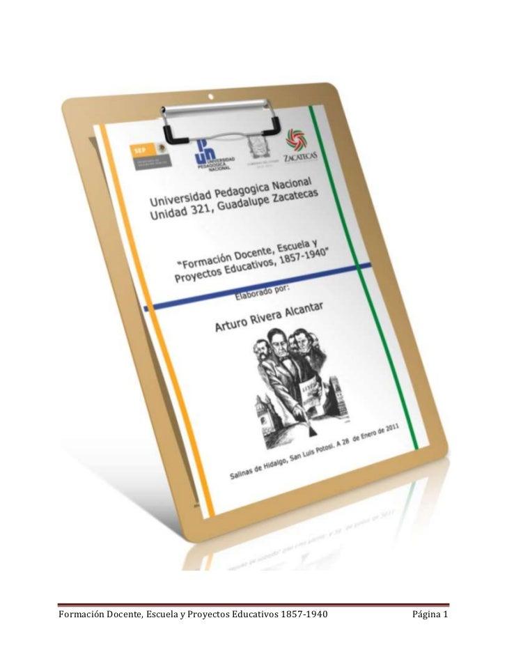Formación Docente, Escuela y Proyectos Educativos 1857-1940   Página 1