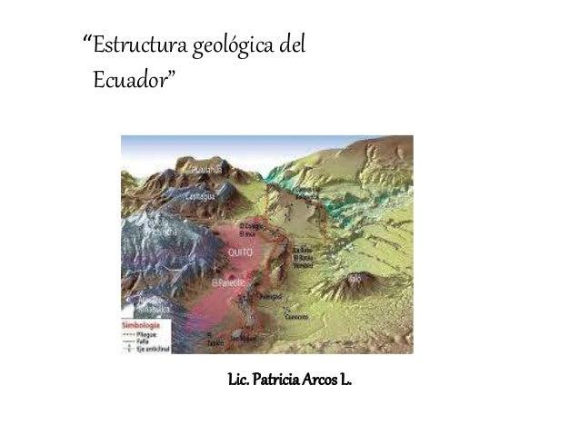 Estructura Geológica Del Ecuador