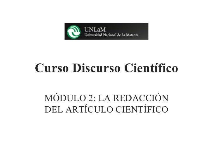Curso Discurso Científico MÓDULO 2: LA REDACCIÓN DEL ARTÍCULO CIENTÍFICO
