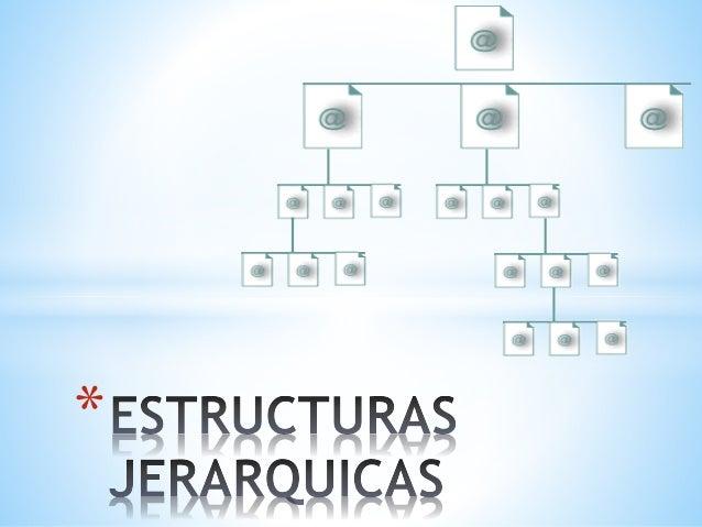 Estructura Jerárquica