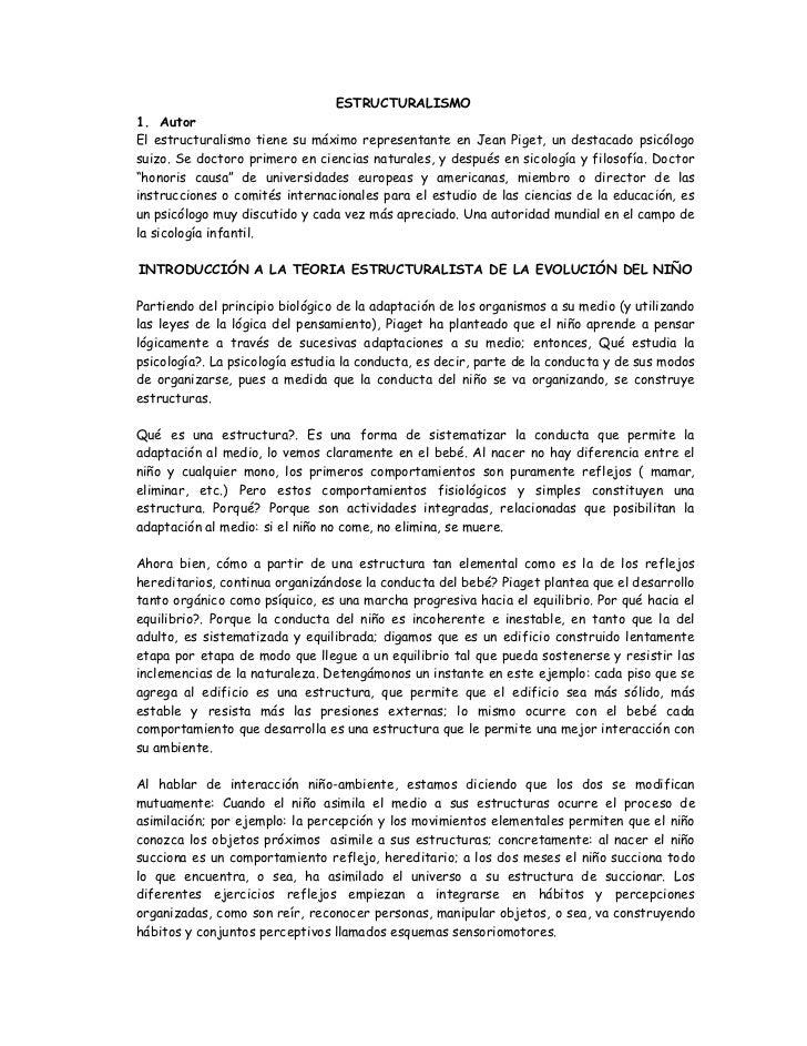 ESTRUCTURALISMO1. AutorEl estructuralismo tiene su máximo representante en Jean Piget, un destacado psicólogosuizo. Se doc...