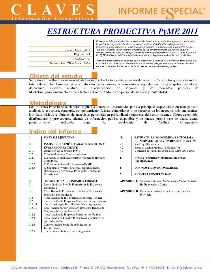 ESTRUCTURA PRODUCTIVA PyME 2011                                                    El presente informe analiza la composic...