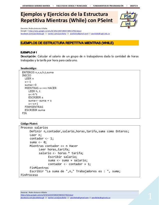 UNIVERSIDAD GERARDO BARRIOS – FACULTAD DE CIENCIA Y TECNOLOGÍA – FUNDAMENTOS DE PROGRAMACIÓN – GRUPO B Docente: Pedro Anto...