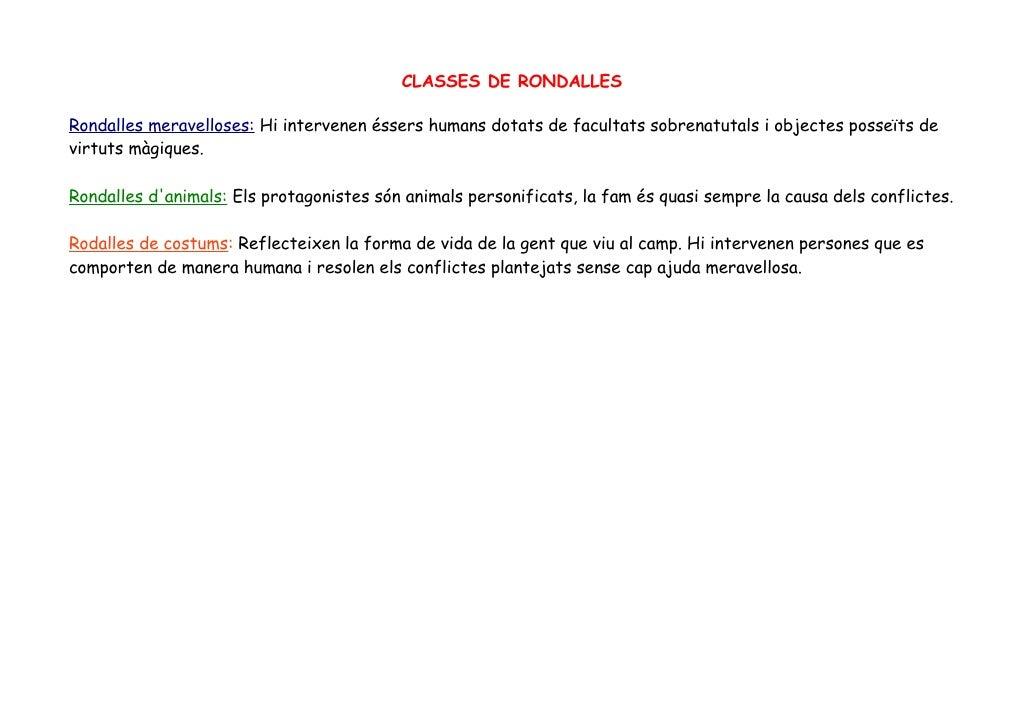 CLASSES DE RONDALLESRondalles meravelloses: Hi intervenen éssers humans dotats de facultats sobrenatutals i objectes posse...