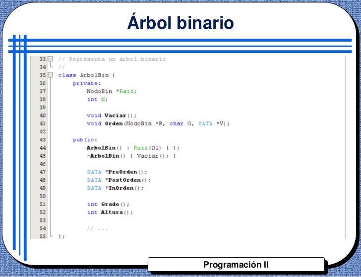 Árbol binario         Programación II