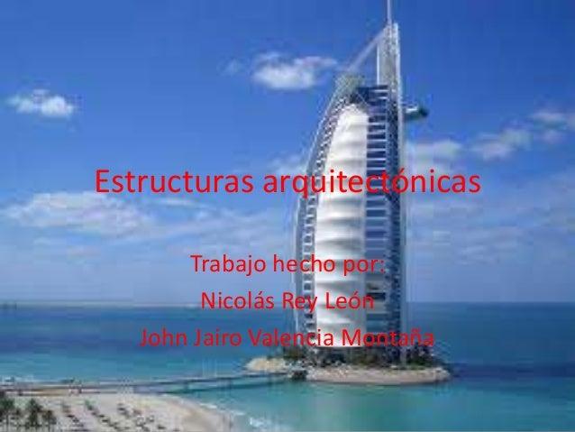 Estructuras arquitect nicas for Estructuras arquitectonicas