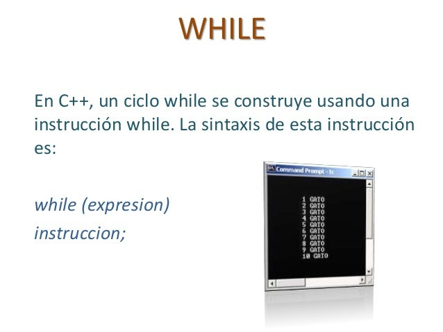 Estructuras De Ciclo While For Do While