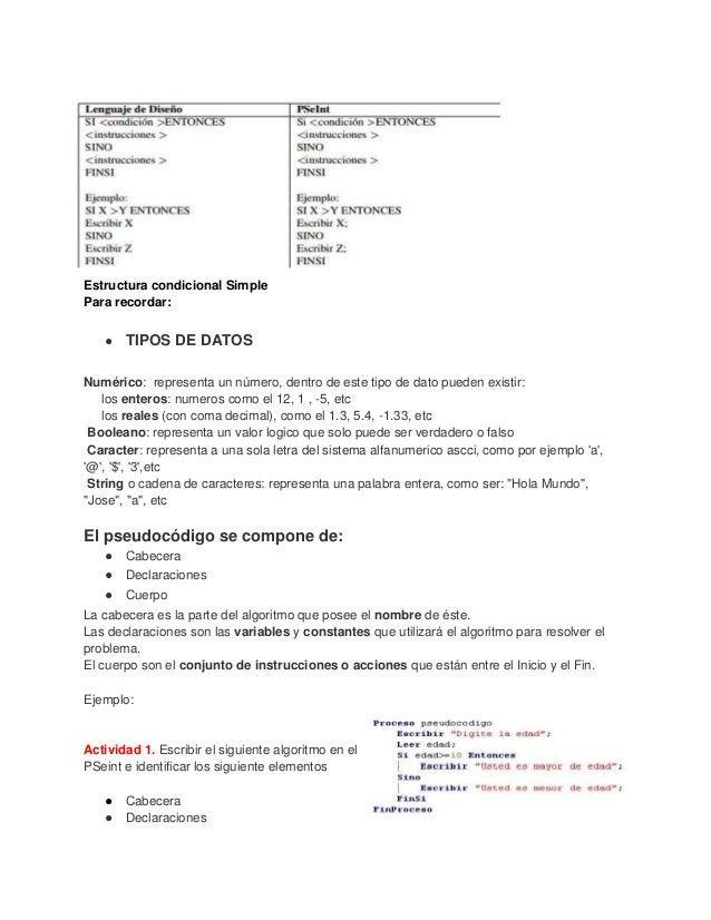 Estructura condicional Simple Para recordar: ●  TIPOS DE DATOS  Numérico: representa un número, dentro de este tipo de dat...