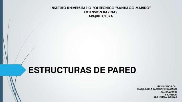 "INSTITUTO UNIVERSITARIO POLITECNICO ""SANTIAGO MARIÑO""                       EXTENSION BARINAS                          ARQ..."